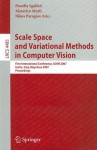 Scale Space Methods and Variational Methods in Computer Vision: First International Conference, SSVM 2007, Ischia, Italy, May 30-June 2, 2007, Proceedings - Fiorella Sgallari, Nikos Paragios