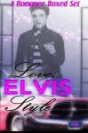 Love, Elvis Style: A Romanced Boxed Set - Seraphina Donavan, Leanore Elliott, Kate Baum, A.R. Von, Jamallah Bergman, Jacqueline Rhoades