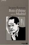 Bois d'ébène suivi de Madrid - Jacques Roumain