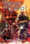 O Crânio e o Corvo (Trilogia da Tormenta, #2) - Leonel Caldela