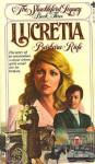 Lucretia - Barbara Riefe