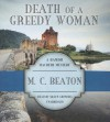 Death of a Greedy Woman - M.C. Beaton, Shaun Grindell