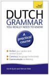 Dutch Grammar You Really Need to Know: Teach Yourself (Teach Yourself Language Reference) - Gerdi Quist, Dennis Strik