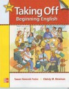 Taking Off: Beginning English Student Book: 2nd Edition - Fesler Susan Hancock, Christy Newman