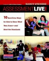 Assessment Live!: 10 Real-Time Ways for Kids to Show What They Know--And Meet the Standards - Nancy Steineke, Ellin Oliver Keene