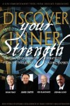 Discover Your Inner Strength - Brian Tracy, Kenneth H. Blanchard, Stephen R. Covey, James Carter
