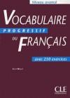 Vocabulaire Progressif du Français - Niveau avancé - Claire Miquel