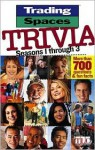 Trading Spaces Trivia - The Learning Channel, Meredith Books