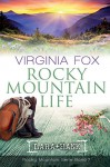 Rocky Mountain Life (Rocky Mountain Serie) - Virginia Fox