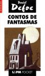 Contos de Fantasmas - Daniel Defoe, Henrique de Araújo Mesquita