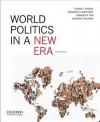 World Politics in a New Era - Steven L Spiegel, Elizabeth G Matthews, Rand Corporation, Kristen P Williams