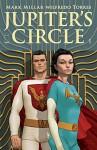 Jupiter's Circle #1 - Wilfredo Torres, Mark Millar