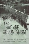 Fish Law & Colonialism - Douglas C. Harris