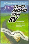 Living Aboard Your RV: A Guide to the Fulltime Life on Wheels - Janet Groene, Gordon Groene
