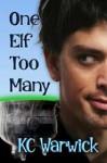 One Elf Too Many - K.C. Warwick