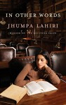 In Other Words - Jhumpa Lahiri, Ann Goldstein