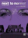 Next To Normal (Vocal Selections): Piano/Vocal/Chords - Alfred Publishing Company Inc.