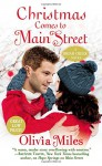 Christmas Comes to Main Street (The Briar Creek Series) - Olivia Miles