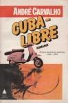 Cuba-libre - André Carvalho