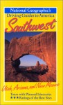 Southwest: Utah, Arizona, and New Mexico (National Geographic's Driving Guides to America) - Mark Miller