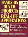 Hands-On Math Projects with Real-Life Applications: Ready-To-Use Lessons and Materials for Grades 6-12 - Gary Robert Muschla, Judith A. Muschla