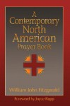 A Contemporary North American Prayer Book - William John Fitzgerald