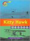 Kitty Hawk: The Flight of the Wright Brothers - Karen Price Hossell