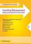 Straightforward Guide to Handling Bereavement - Penny Freeman