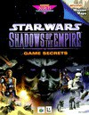 Star Wars: Shadows of the Empire -- Game Secrets - Bart G. Farkas