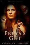 Freya's Gift - Corrina Lawson