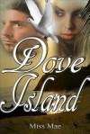 Dove Island - Miss Mae