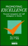 Promoting Excellence: Personnel Management and Staff Development in Libraries - Mary Casteleyn, Mary Castelyn, Sylvia P. Webb