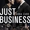 Just Business - Anna Zabo, Iggy Toma