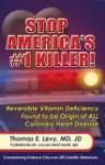 Stop America's #1 Killer - Thomas E. Levy