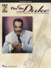 Play the Duke: 11 Ellington Jazz Classics for Tenor Sax [With CD] - Duke Ellington, Hal Leonard Publishing Corporation
