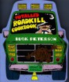 The Totaled Roadkill Cookbook (Roadkill) - Buck Peterson