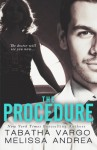 The Procedure - Tabatha Vargo, Melissa Andrea, Cynthia Shepp, Romantic Book Affairs, Inkstain Interior Book Designing