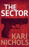 The Sector - Kari Nichols