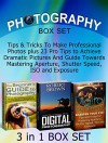 Photography Box Set: Tips & Tricks To Make Professional Photos plus 23 Pro Tips to Achieve Dramatic Pictures And Guide Towards Mastering Aperture, Shutter ... Photography, Photography for Beginners,) - Martin Lewis, Robert Brown, Eddie Morgan