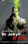 The Strange Case of Dr Jekyll and Mr Hyde: The Graphic Novel (Campfire Graphic Novels) (The Strange Case of Dr. Jekyll and Mr. Hyde) - CEL Welsh, Pushpanjali Borooah, Lalit Kumar Sharma, Laxmi Chand Gupta, Bhavanath Chaudhary ; Jayakrishnan K P ; Jagdish Kumar ; Vijay Sharma ; Robert Louis Stevenson ;