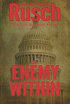 The Enemy Within - Kristine Kathryn Rusch