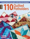 110 Quilted Potholders (Leisure Arts Quilt) - Rita Weiss, Linda Causee