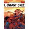Alix, Tome 15: L'enfant Grec - Jacques Martin