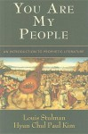 You Are My People: An Introduction to Prophetic Literature - Louis Stulman