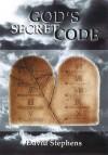 God's Secret Code - David Stephens
