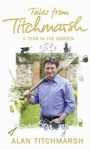 Tales from Titchmarsh - Alan Titchmarsh