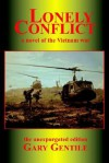Lonely Conflict: A Novel of the Vietnam War - Gary Gentile