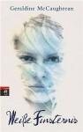 Weiße Finsternis - Geraldine McCaughrean