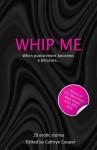 Whip Me - Sommer Marsden, Cathryn Cooper