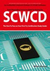 Scwcd: Sun Certified Web Component Developer CX-310-083 Exam Certification Exam Preparation Course in a Book for Passing the Scwcd Exam - The How to Pass on Your First Try Certification Study Guide - William Manning
